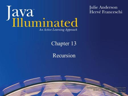 Chapter 13 Recursion. Topics Simple Recursion Recursion with a Return Value Recursion with Two Base Cases Binary Search Revisited Animation Using Recursion.