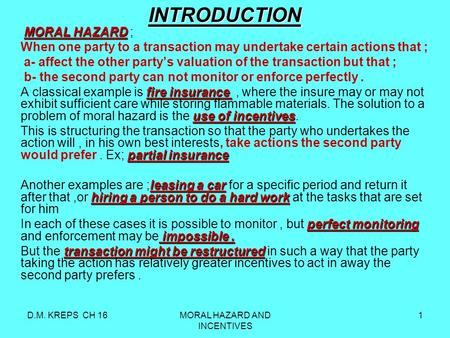 the hazard of moral hazard The purpose of this paper is to investigate the insurance market in which moral  hazard and insurance fraud coexist in this situation, this research examines the.