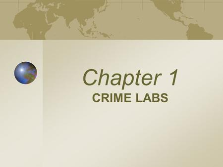 Chapter 1 CRIME LABS Chapter 1 Kendall/Hunt Publishing Company1 Forensic Science  The study and application of science to matters of law.  Includes.
