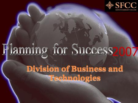 Division of Business and Technologies. Business and Technologies Mission Statement In a rapidly evolving career and technical education landscape, the.