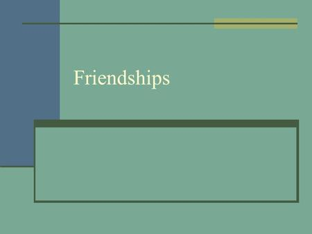 Friendships. Qualities of Friendship Terms to know: clique, loyalty, reciprocity All friendships are different The qualities we look for in a friendship.