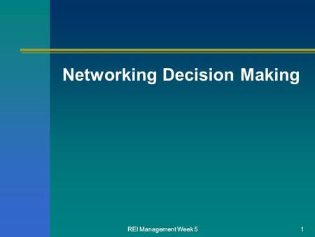Networking Decision Making