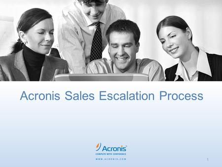 Acronis Sales Escalation Process 1. Overview – How will this benefit you? 2 Acronis Customer Central is here to help sales close deals and retain customers.