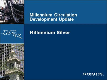 Millennium Circulation Development Update