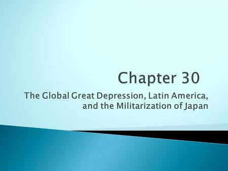 The Global Great Depression, Latin America, and the Militarization of Japan.