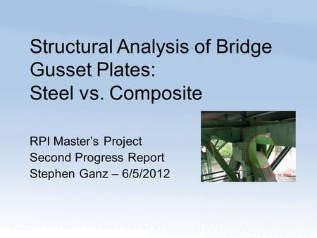 RPI Master's Project Second Progress Report Stephen Ganz – 6/5/2012
