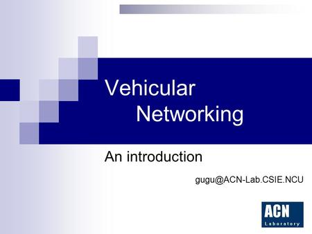 Vehicular Networking An introduction