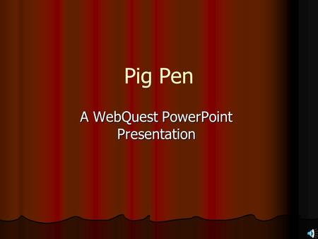 A WebQuest PowerPoint Presentation