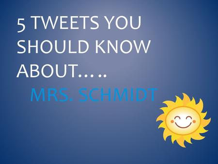 5 TWEETS YOU SHOULD KNOW ABOUT….. MRS. SCHMIDT. I GREW UP IN THE AREA… Richboro Middle. CR North. Basketball. Player and coach. Former teachers still.