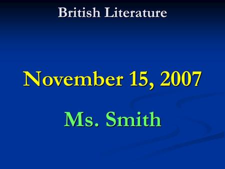 British Literature November 15, 2007 Ms. Smith. Lord of the Flies Review Piggy and Ralph go to Jack's party, eating the meat Jack provides.Piggy and Ralph.