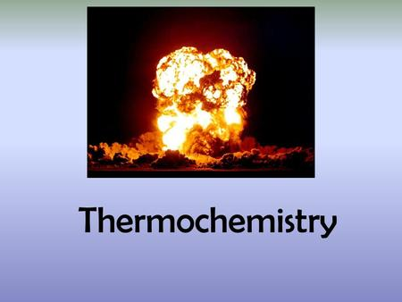 Thermochemistry. A look at the new unit Chapter 11: Thermochemistry –Endothermic –Exothermic –Changes in states of water Chapter 19.3 and 19.4: Spontaniety.