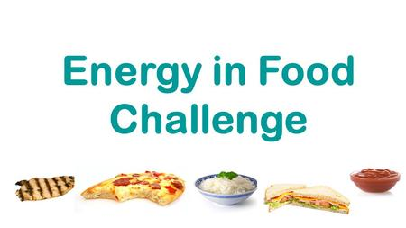 Calorie Challenge Energy in Food Challenge. Did you know? Kilojoules and kilocalories are both measures (units) of the amount of energy in food. The correct.
