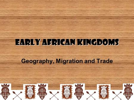 Early African kingdoms