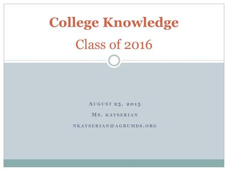 College Knowledge Class of 2016