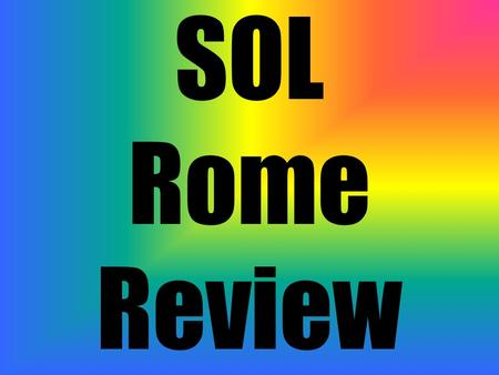 SOL Rome Review. Mediterranean Sea Geographically Rome is on a peninsula in the center of which body of water?