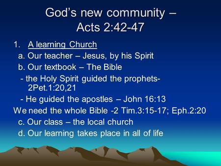 God's new community – Acts 2:42-47