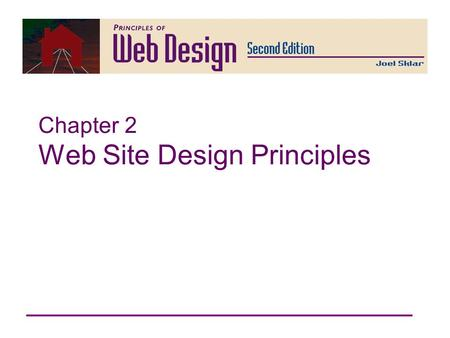 Chapter 2 Web Site Design Principles