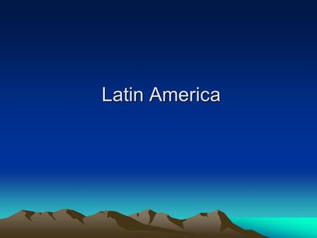 Latin America. Physical Features Chapter 9 Section 1.