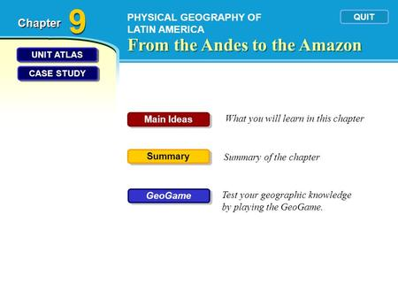 9 From the Andes to the Amazon Chapter PHYSICAL GEOGRAPHY OF