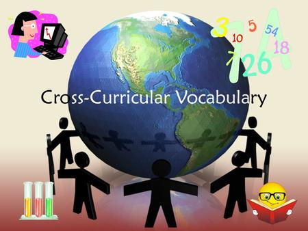 Cross-Curricular Vocabulary. So you will know what a question is actually asking you to do…