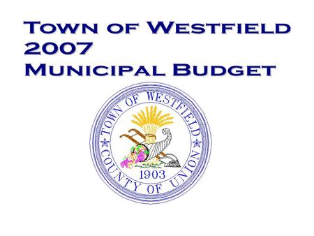 2007 Budget Headlines Two Full Time positions reduced to Part Time One Part time position eliminated Effective collective bargaining negotiations – Total.