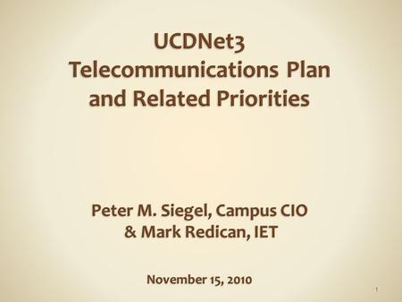 1. 1. Overview: Telecommunications Project  Planning and implementation (2007-today) 2. Discussion: Proposal to Improve Infrastructure  Upgrade horizontal.