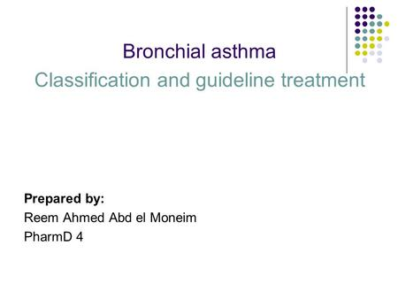 Classification and guideline treatment