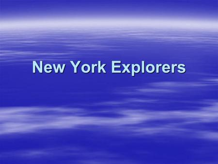 New York Explorers.