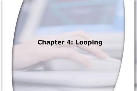 Chapter 4: Looping. Resource: Starting Out with C++, Third Edition, Tony Gaddis 5.1 The Increment and Decrement Operators ++ and -- are operators that.
