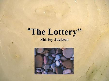 The lottery shirley jackson essay