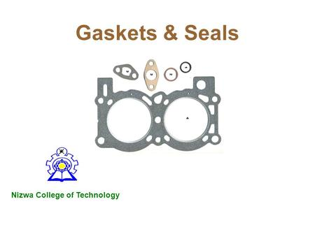 Gaskets & Seals Nizwa College of Technology.