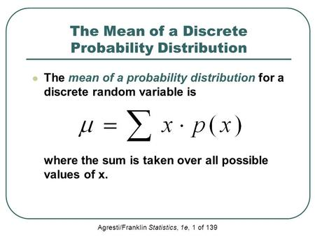 The Mean of a Discrete Probability Distribution