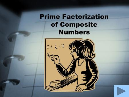 Prime Factorization of Composite Numbers Here is a list of ten numbers of which five are prime and five are composite. I have identified the composite.