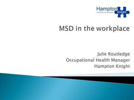 Julie Routledge Occupational Health Manager Hampton Knight.