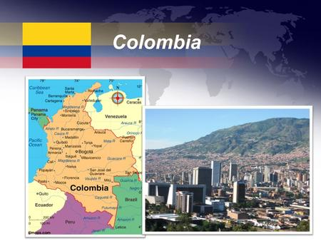 Colombia. Capital: Bogotá Population: 46,039,000 Religions: Roman Catholic Currency: Colombia peso National Sport: Soccer.