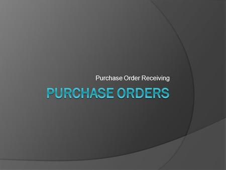 Purchase Order Receiving. PO Receiving  Go to: www.scc.k12.wi.uswww.scc.k12.wi.us  Click For Staff> Employee Resources> Employee Access  Enter your.