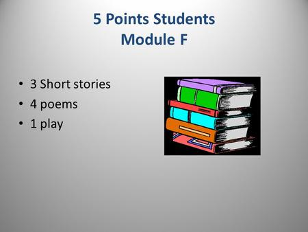 5 Points Students Module F