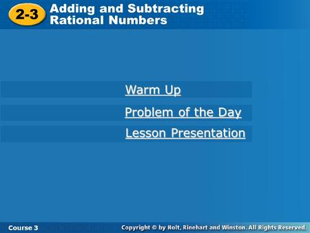 2-3 Adding and Subtracting Rational Numbers Warm Up Problem of the Day