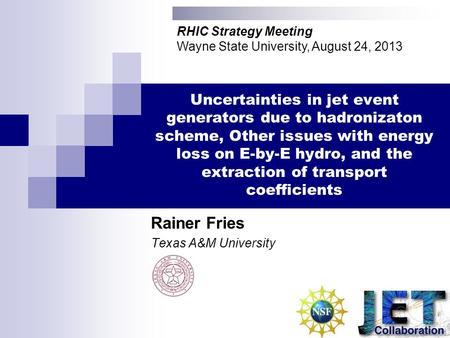 Uncertainties in jet event generators due to hadronizaton scheme, Other issues with energy loss on E-by-E hydro, and the extraction of transport coefficients.