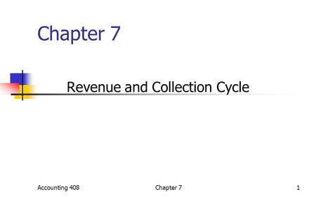 Chapter 7 Revenue and Collection Cycle Accounting 4081Chapter 7.