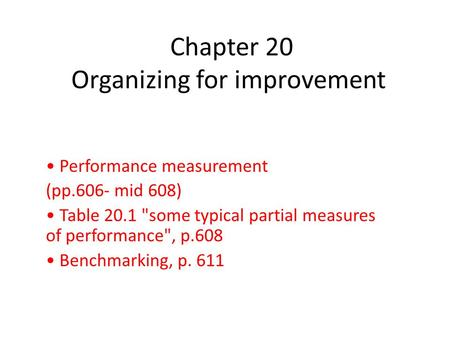 Chapter 20 Organizing for improvement