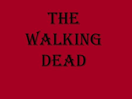 The Walking Dead. Based on the comic book series of the same name, The Walking Dead tells the story of a small group of survivors living in the aftermath.