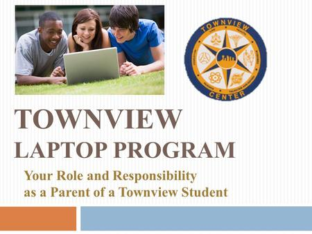 Townview Laptop Program