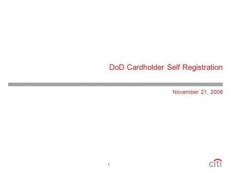 1 DoD Cardholder Self Registration November 21, 2008.