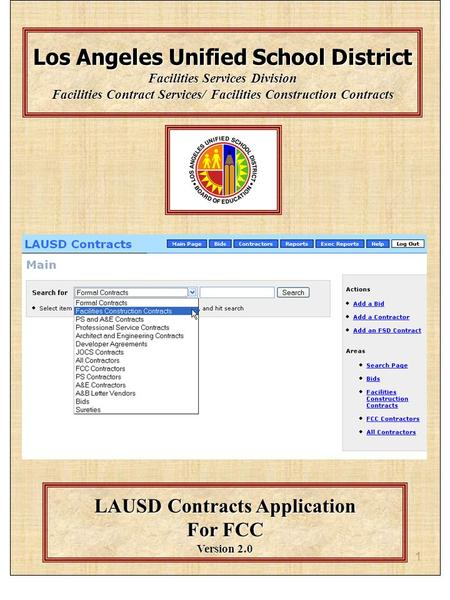 1 Los Angeles Unified School District Facilities Services Division Facilities Contract Services/ Facilities Construction Contracts LAUSD Contracts Application.