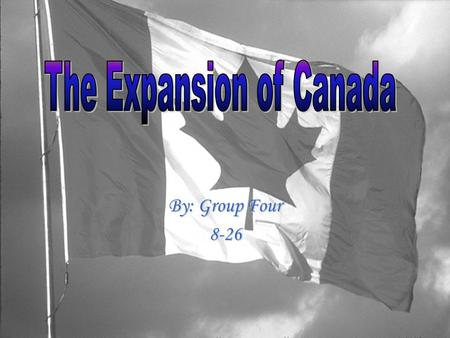 The Expansion of Canada