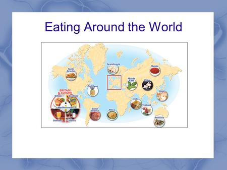 Eating Around the World. Cooking Methods – The Chinese Wok About 2,000 years ago, woks were probably inventions of necessity. In China, fuel was scarce,