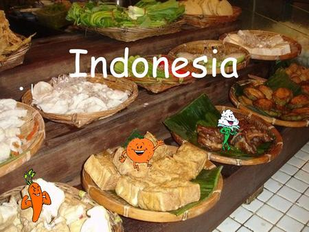 Indonesia l. Staple foods: Rice: Rice was the staple food in the Indonesian diet, accounting for more than half of the calories in the average diet. Rice.