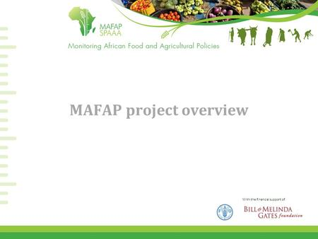 With the financial support of MAFAP project overview.
