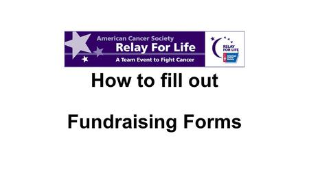 How to fill out Fundraising Forms. 1.Fill out the name of the event-RFL of Kershaw County, SC 2.Fill out the name of your team. 3.Fill out the name of.